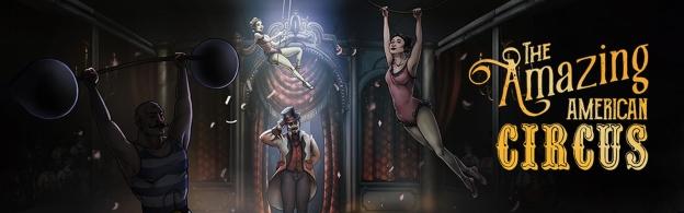 Revisión: The Amazing American Circus,  un juego que combina juego de cartas, RPG y tycoon